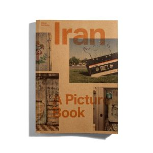 Iran - A Picture Book