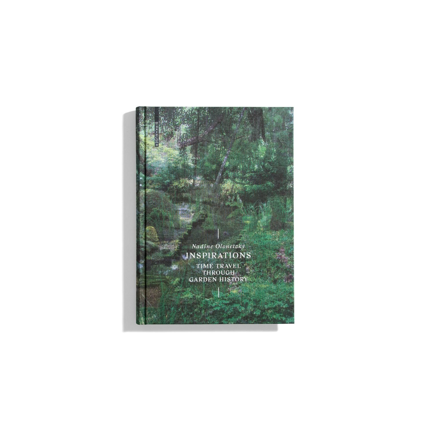 Inspirations: A Time Travel through Garden History - Nadine Olonetzky