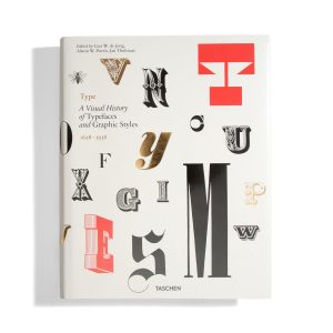 Type - A Visual History of Typefaces and Graphic Styles 1628 - 1938