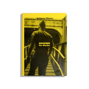 Soldiers - The Nineties - Wolfgang Tillmans (rare book)