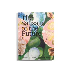The Sausage of the Future -