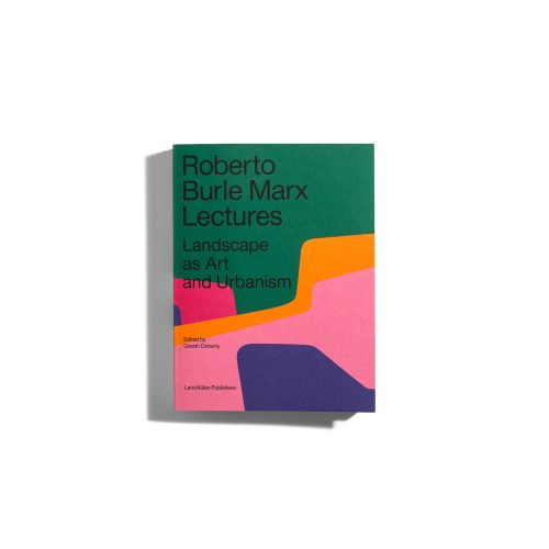 Roberto Burle Marx Lectures