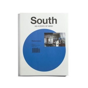 South - A state of mind #10 2018