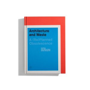 Architecture and Waste
