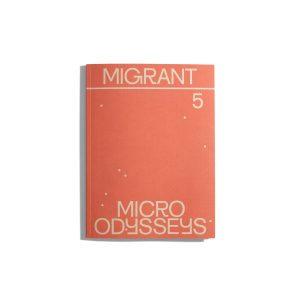 Migrant Journal #5 2018