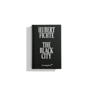 The Black City -  Hubert Fichte