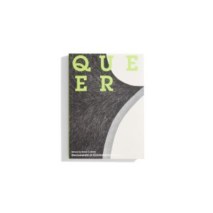Queer - Documents of Contemporary Art