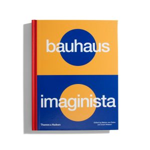 bauhaus imaginista - A school in the World (EN) - Marion von Osten