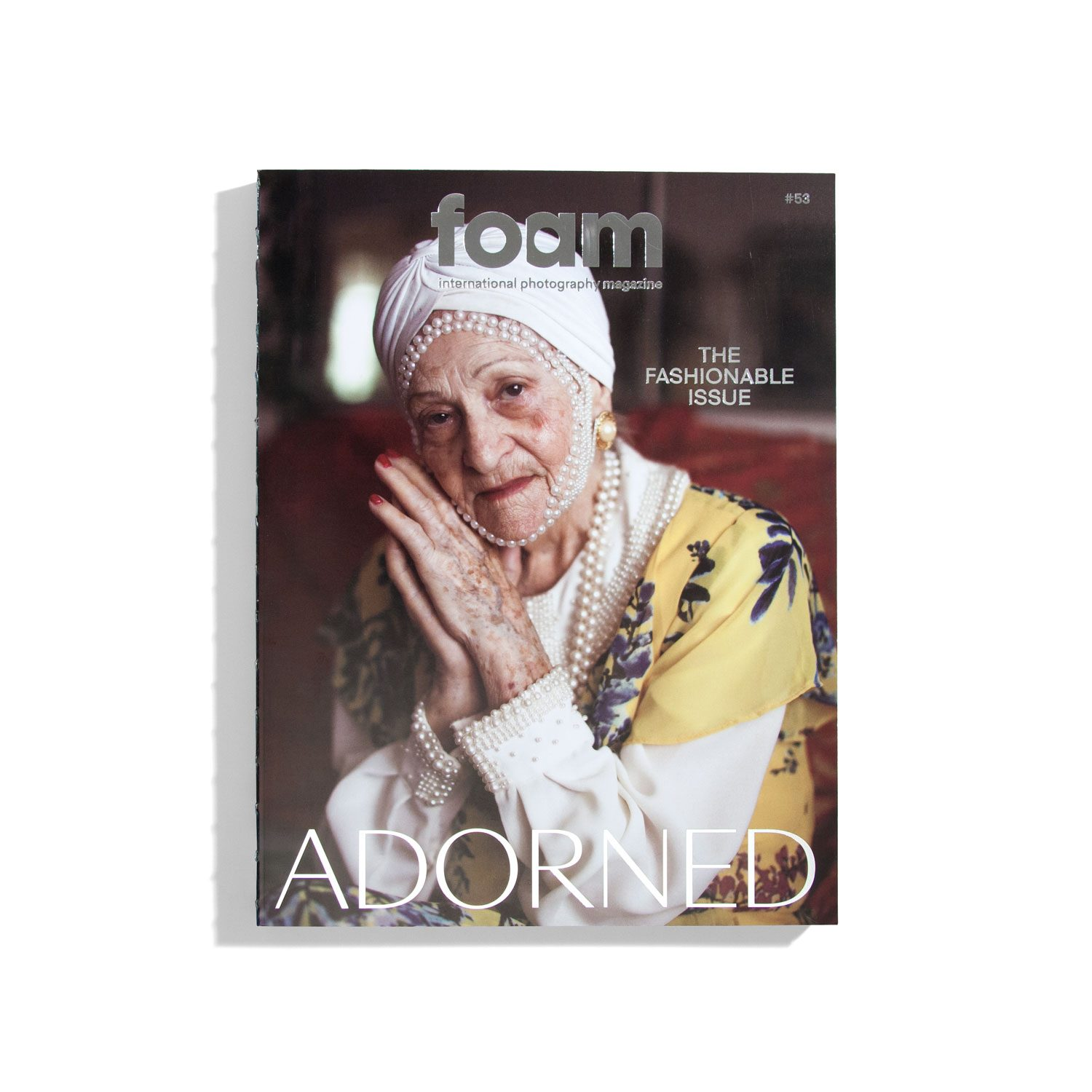 Foam #53 2019 - Adorned - The Fashionable Issue