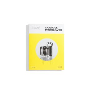 Analogue Photography - Reference manual for shooting film -  Andrew Bellamy