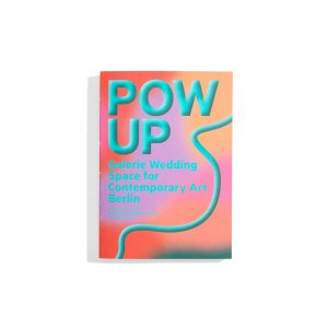 POW & UP - Galerie Wedding