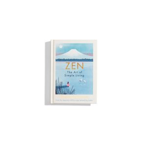 Zen - The Art of Simple Living