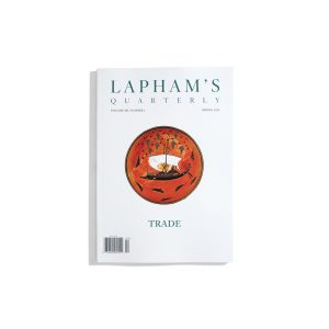 Laphams Quarterly Spring 2019