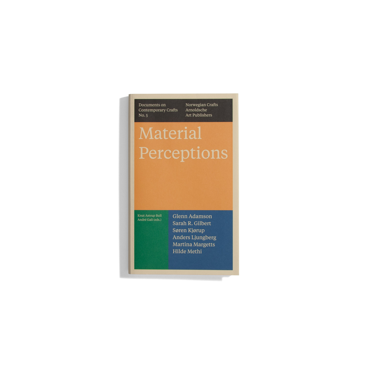 Material Perceptions - Documents on Contemporary Crafts #5