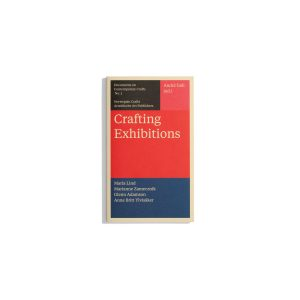Crafting Exhibitions - Documents on Contemporary Crafts #3