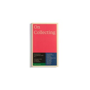 On Collecting - Documents on Contemporary Crafts #4