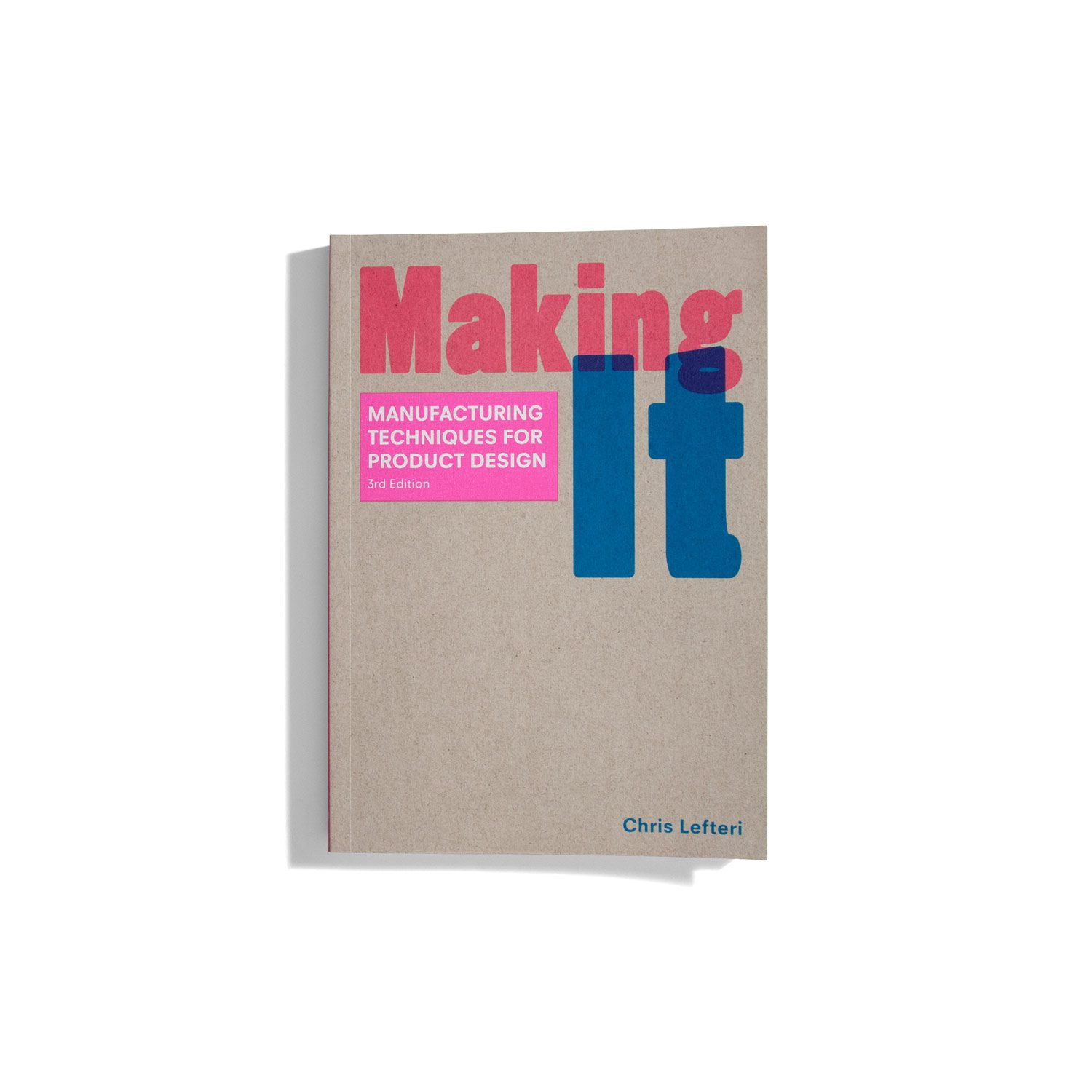 Making it - Chris Lefteri