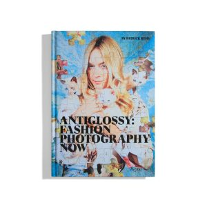 Anti Glossy: Fashion Photography now