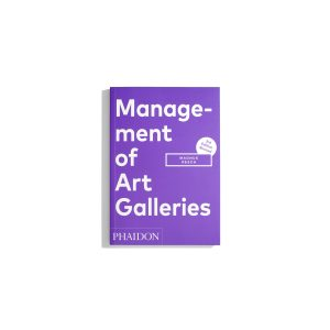Management of Art Galleries (3.Ed) - Magnus Resch