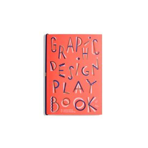 Graphic Design Play Book - Sophie Cure