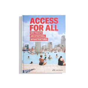 Access for all - Sao Paulo's Architectural Infrastructures
