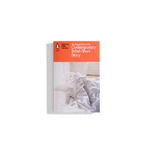 The Penguin Book of the Contemporary British Short Stories (PB)