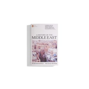 A History of the Middle East - Peter Mansfield