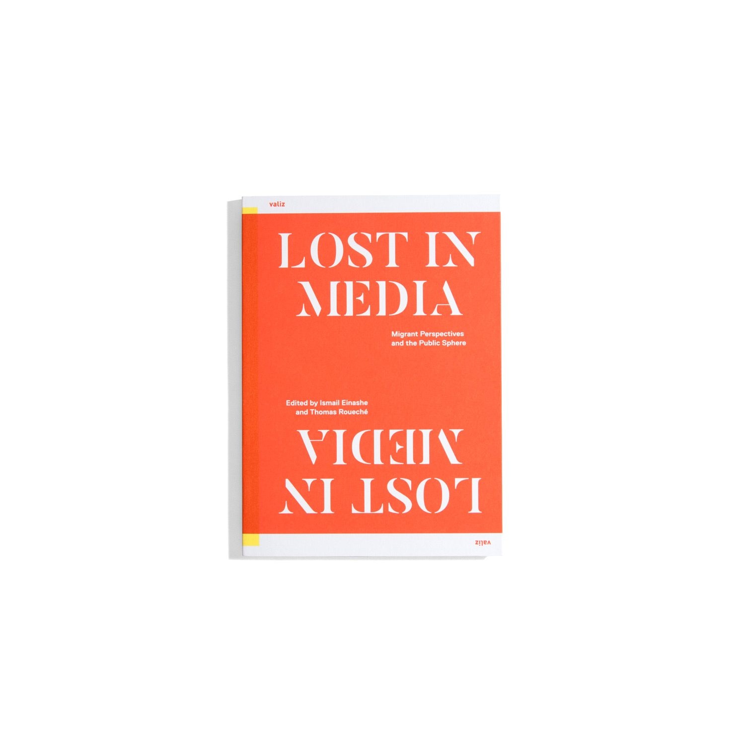 Lost in Media - Migrant Perspectives and the Public Sphere