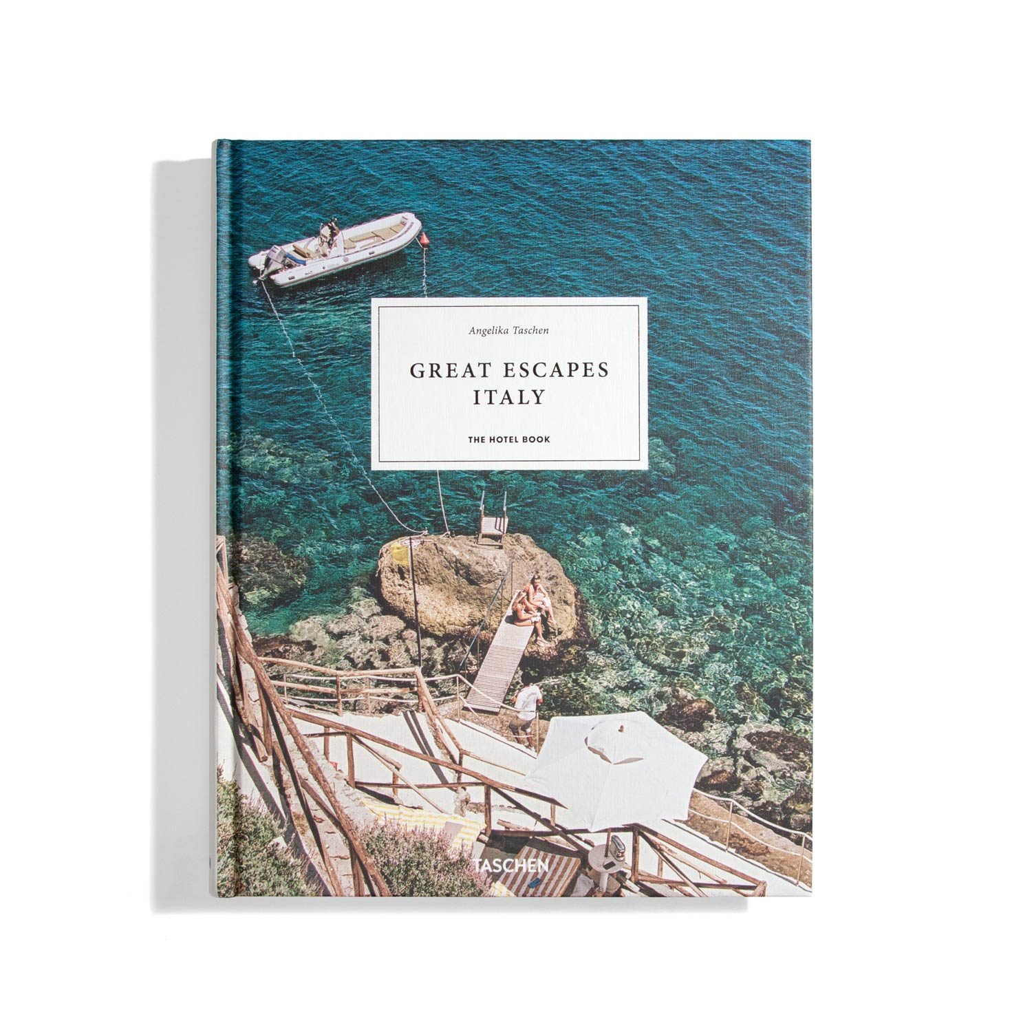 Great Escapes Italy - The Hotel Book