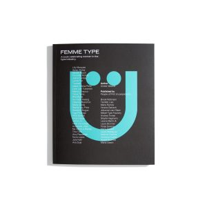 Femme Type - A book celebrating women in the type industry