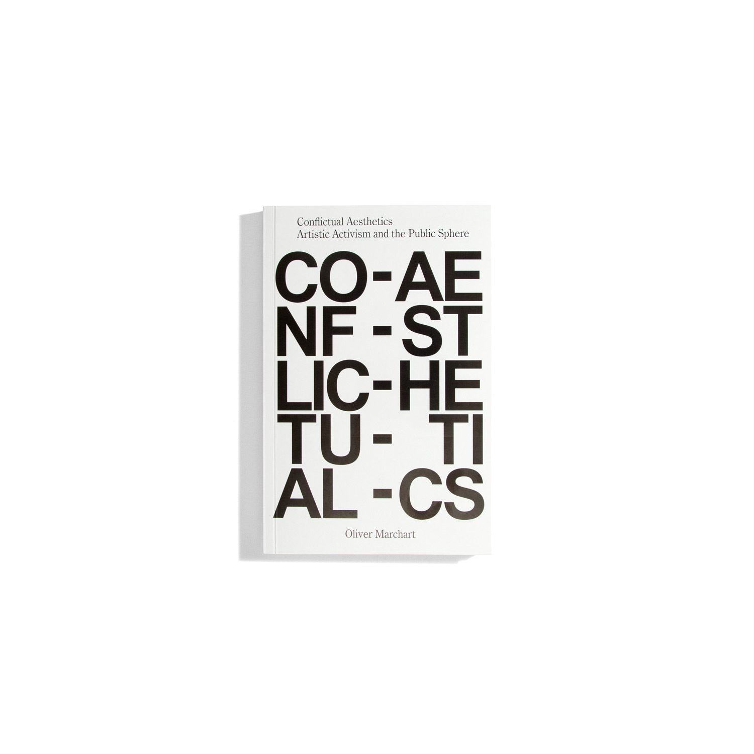 Conflictual Aesthetics - Oliver Marchart