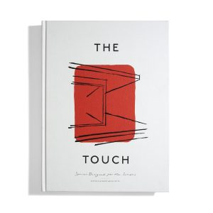 The Touch - Spaces Designed for the Senses