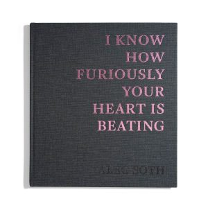 I Know How Furiously Your Heart is beating -  Alec Soth