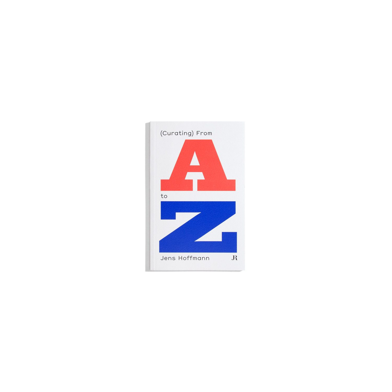 Curating from A to Z