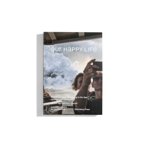 Our Happy Life - Francesco Garutti