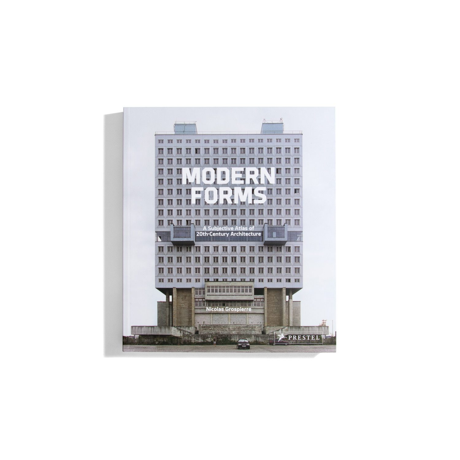 Modern Forms - A Subjective Atlas of 20th Century Architecture (PB)