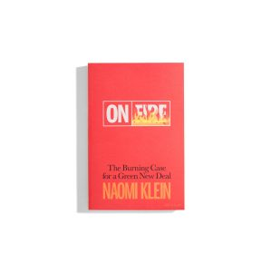 On Fire - Naomi Klein