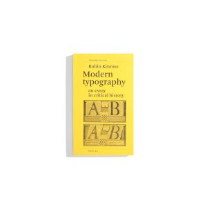 Modern Typography - An Essay in Critical History