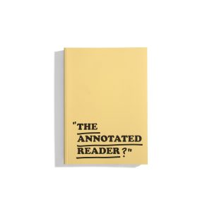 The annotated Reader - Ryan Gander