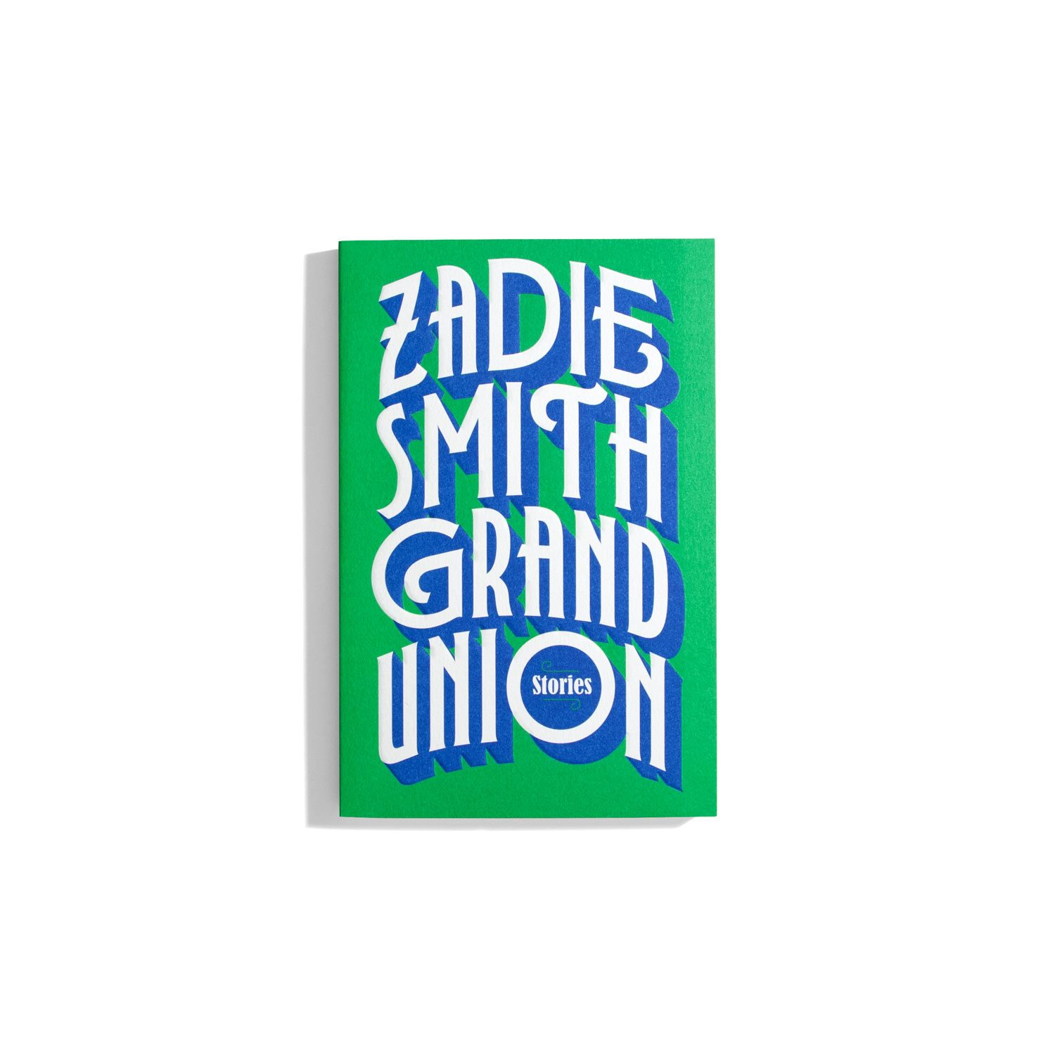 Grand Union: Stories - Zadie Smith
