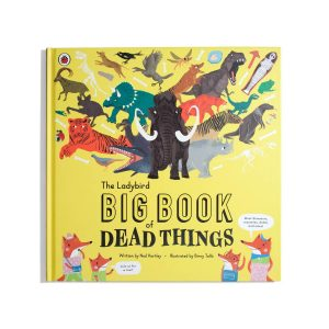 The Ladybird Big Book of Dead Things - Ned Hartley