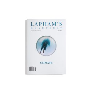 Laphams Quarterly Autumn 2019 - Climate