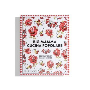 Big Mamma Cucina Popolare - Contemporary Italian Recipes