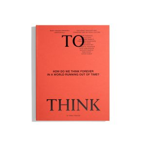 Made Thought - To Think #2 2019
