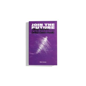 Join the Future - Matt Anniss