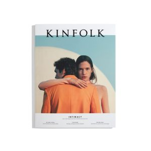 Kinfolk #34 2019 - Intimacy