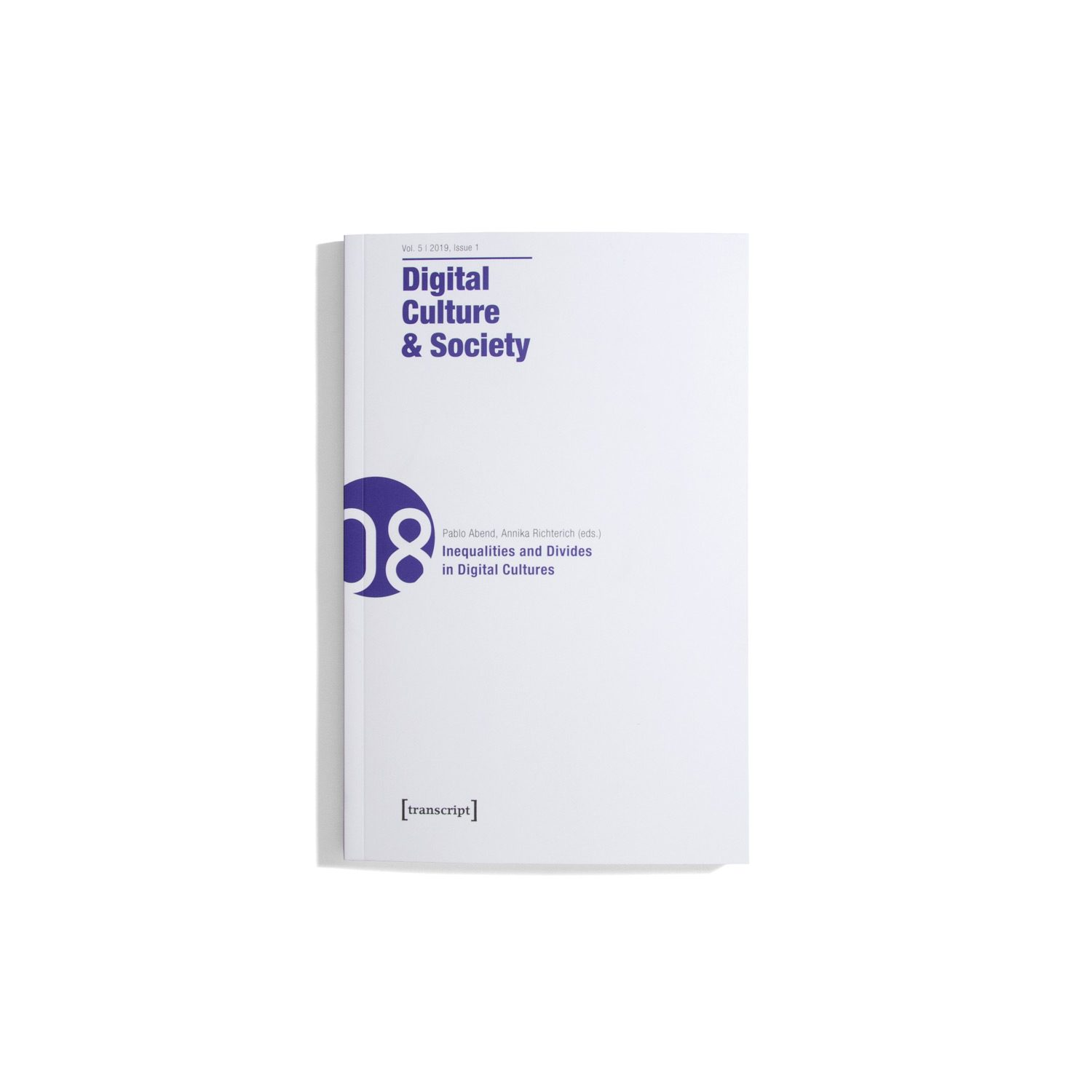 DCS Digital culture & society Vol 5 #1 2019 - Inequalities and Divides in Digital Cultures