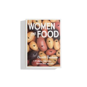 Women on Food - Charlotte Druckman