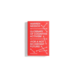 The Glossary of Cognitive Activism - Warren Neidich