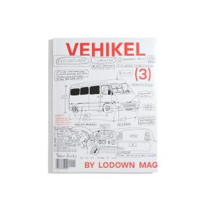 Vehikel - by Lodown Magazine 219